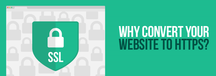 Why Convert Your Website to HTTPS?