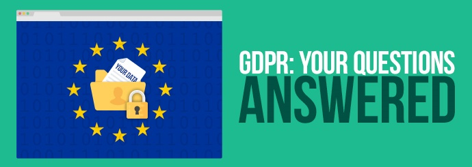 GDPR: Your Questions Answered