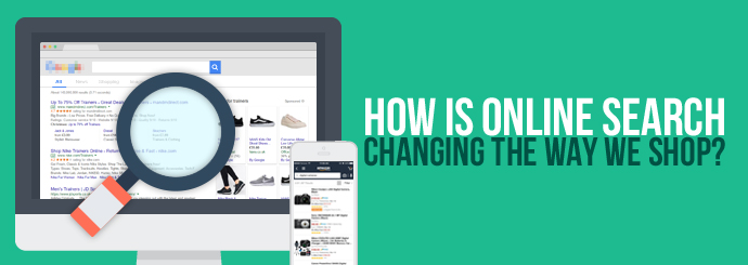 How is Online Search Changing the Way We Shop?